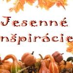 jeseň je stvorená na dekorácie